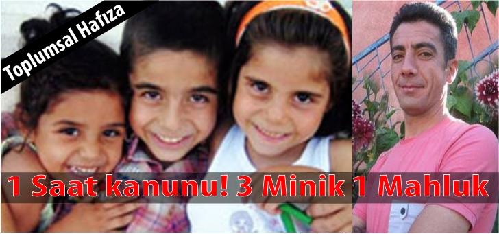 """Photo of """"BİR SAAT KANUNU"""" 1 Sapık 3 Minik Çocuk Ya cezası?"""