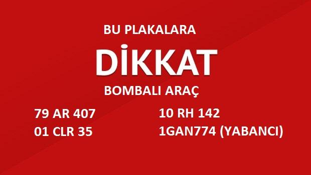 Photo of 4 Bombalı araç için alarm verildi.