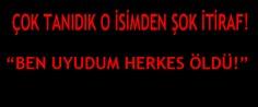 SEN UYUDUN HERKES ÖLDÜ!!!